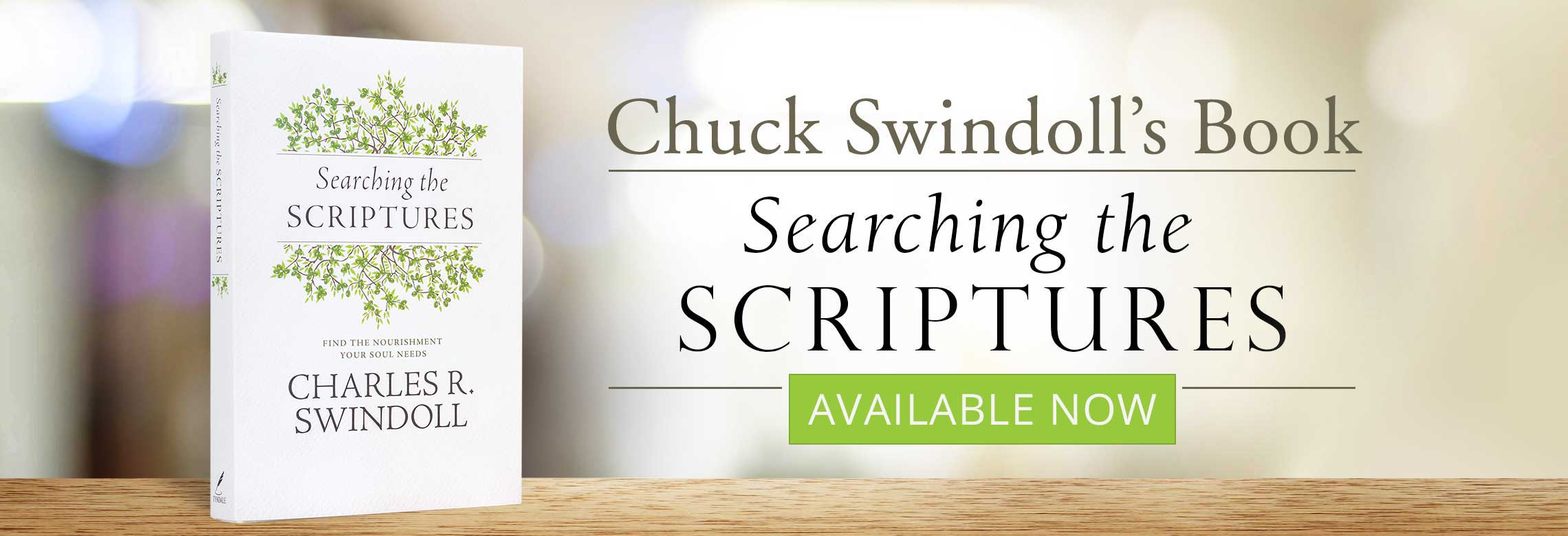 Available Now: Chuck Swindoll's book: Searching the Scriptures